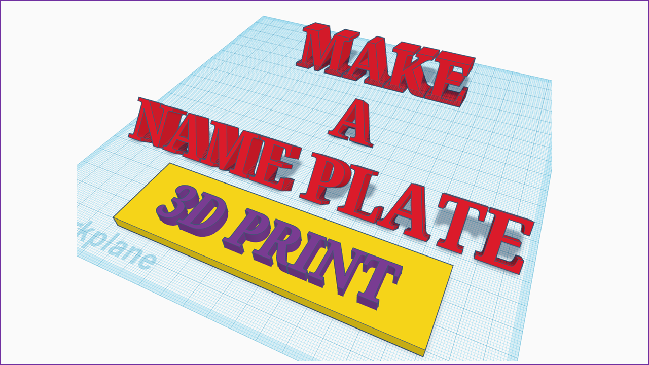 TinkerCAD – Make a Name Plate